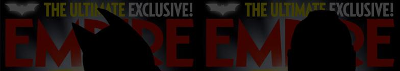 The Dark Knight Rises Empire Magazine Covers